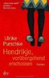 Hendrikje, vorübergehend erschossen
